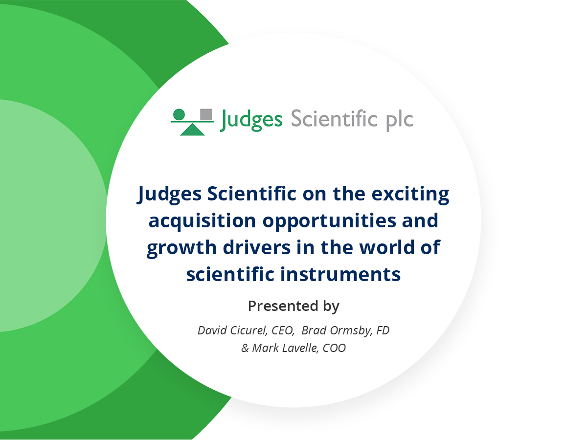 VIDEO: Judges Scientific on the exciting acquisition opportunities and growth drivers in the world of scientific instruments